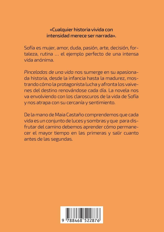 Sofía: Pinceladas de Una Vida (Spanish Edition): Maia Castano:  9788468522876: Amazon.com: Books