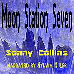 Moon Station Seven Audiobook