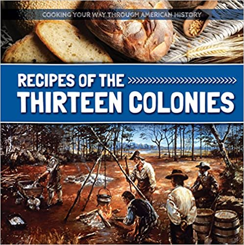 Descargar Libros Gratis Para Ebook Recipes Of The Thirteen Colonies Mobi A PDF