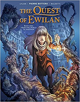 Image result for The Quest of Ewilan, Vol. 1: From One World to Another Pierre Bottero