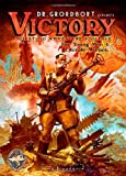 Doctor Grordbort Presents: Victory (Dr. Grordbort Presents Victory: Scientific Adventure Violence)