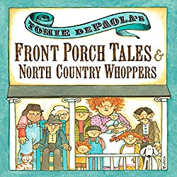 Front Porch Tales and North Country Whoppers