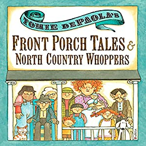 Front Porch Tales and North Country Whoppers Audiobook
