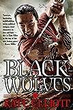 Black Wolves (The Black Wolves Trilogy) Paperback November 3, 2015
