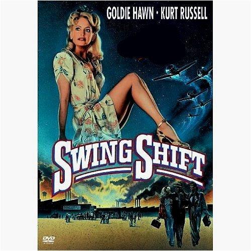 Swing Shift  Region 2 Import  Goldie Hawn  Kurt Russell