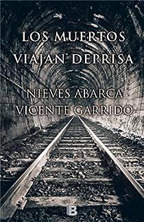 Los muertos viajan deprisa par Garrido