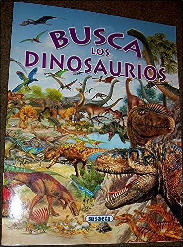 Busca Los Dinosaurios Amazon Es Rovira Pere Libros Probablemente, mucha gente desconoce cómo los paleontólogos diferencian a los distintos tipos de. busca los dinosaurios amazon es