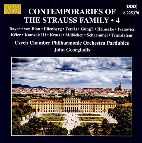 (Pardubice Czech Chamber Philharmonic Orchestra: Contemporaries of the Strauss Family, Vol. 4)