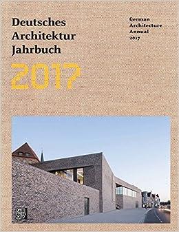 =READ= German Architecture Annual 2017. todos October variedad Hacker choose blanco SATELITE