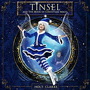 Tinsel and the Book of Christmas Magic Audiobook