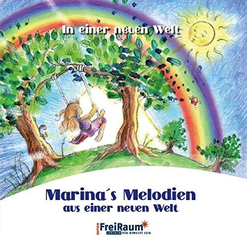 Marina's Melodien aus einer neuen Welt: In einer neuen Welt