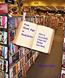 From Blank Page to Book Shelves-: How to successfully publish you book