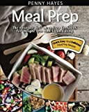 img - for Meal Prep: The Absolute Best Meal Prep Cookbook For Weight Loss And Clean Eating   Quick, Easy, And Delicious Meal Prep Recipes (Volume 1) book / textbook / text book