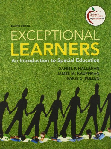 Exceptional Learners: An Introduction to Special Education and Cases for Reflection and Analysis for Exceptional Learners: Introduction to Special Education Package (12th Edition)