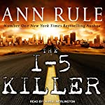 The I-5 Killer | Ann Rule,Andy Stack