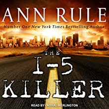 The I-5 Killer Audiobook by Andy Stack, Ann Rule Narrated by Laural Merlington