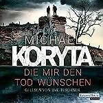Die mir den Tod wünschen | Michael Koryta