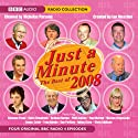 Just a Minute: The Best of 2008 Radio/TV von BBC Audiobooks Gesprochen von: Nicholas Parsons, Paul Merton, Clement Freud