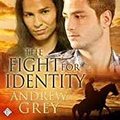 The Fight for Identity: Good Fight | Andrew Grey