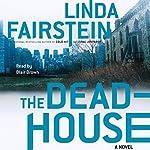 The Deadhouse | Linda Fairstein