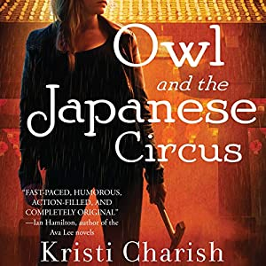 Owl and the Japanese Circus Audiobook