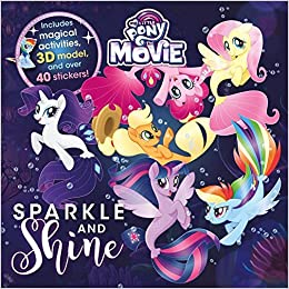 c93ebbe573c6 Buy Sparkle and Shine (My Little Pony The Movie) Book Online at Low ...