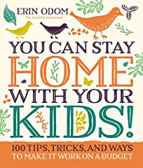 Investing your life in your family brings you joy, and doing it on a single income doesn't need to stress you out! In You Can Stay Home with Your Kids! Erin Odom of The Humbled Homemaker blog shares her best money-saving tips ...