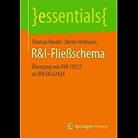 R&I-Fließschema: Übergang von DIN 19227 zu DIN EN 62424 (essentials)