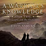 A Warrior's Knowledge, Book 2: The Castes and the OutCastes | Davis Ashura