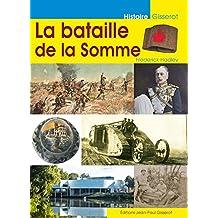La bataille de la Somme (French Edition)