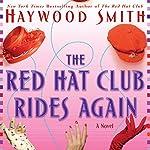 Red Hat Club Rides Again | Haywood Smith