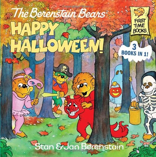 The Berenstain Bears Happy Halloween! (First Time (Half Bear Halloween)