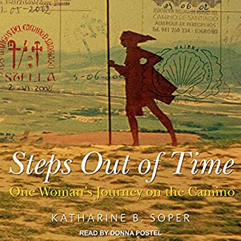Amazon.com: Steps out of Time: One Womans Journey on the ...