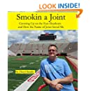 Smokin a Joint: Growing Up on the East Side of Dearborn Mi and How the Name of Jesus Saved Me