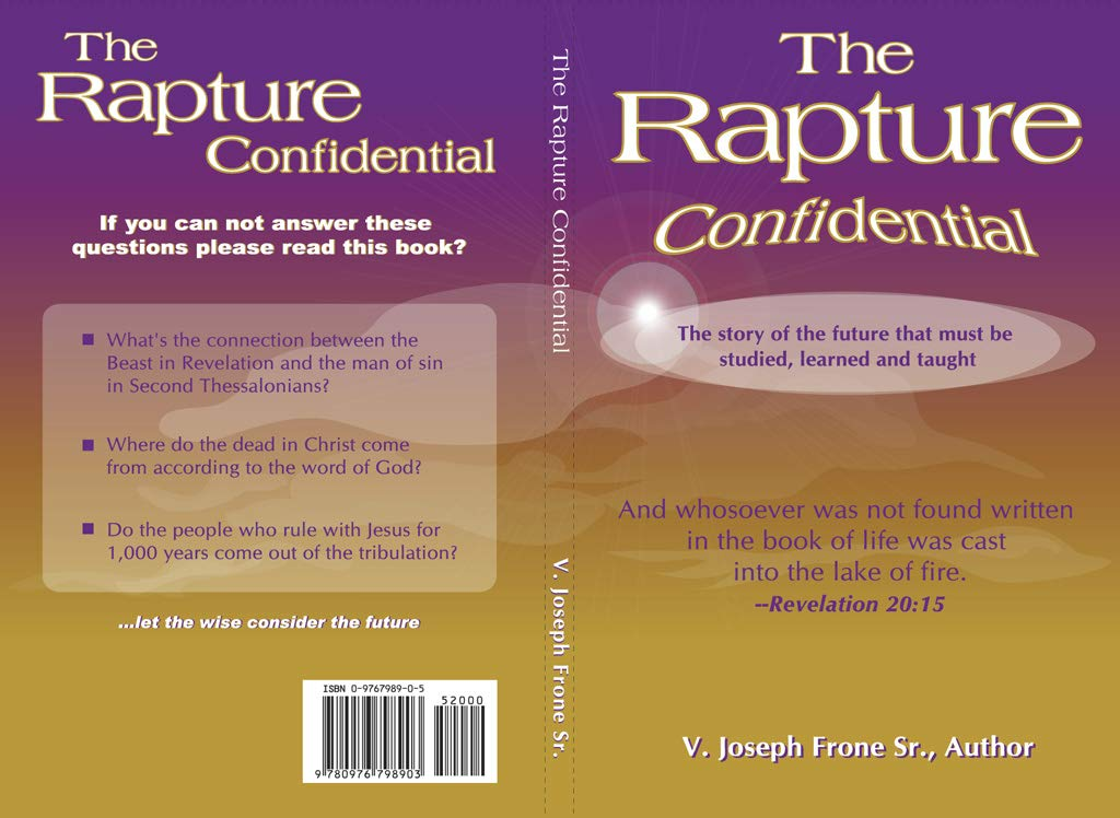 The Rapture Confidential - Christian Book on everything you