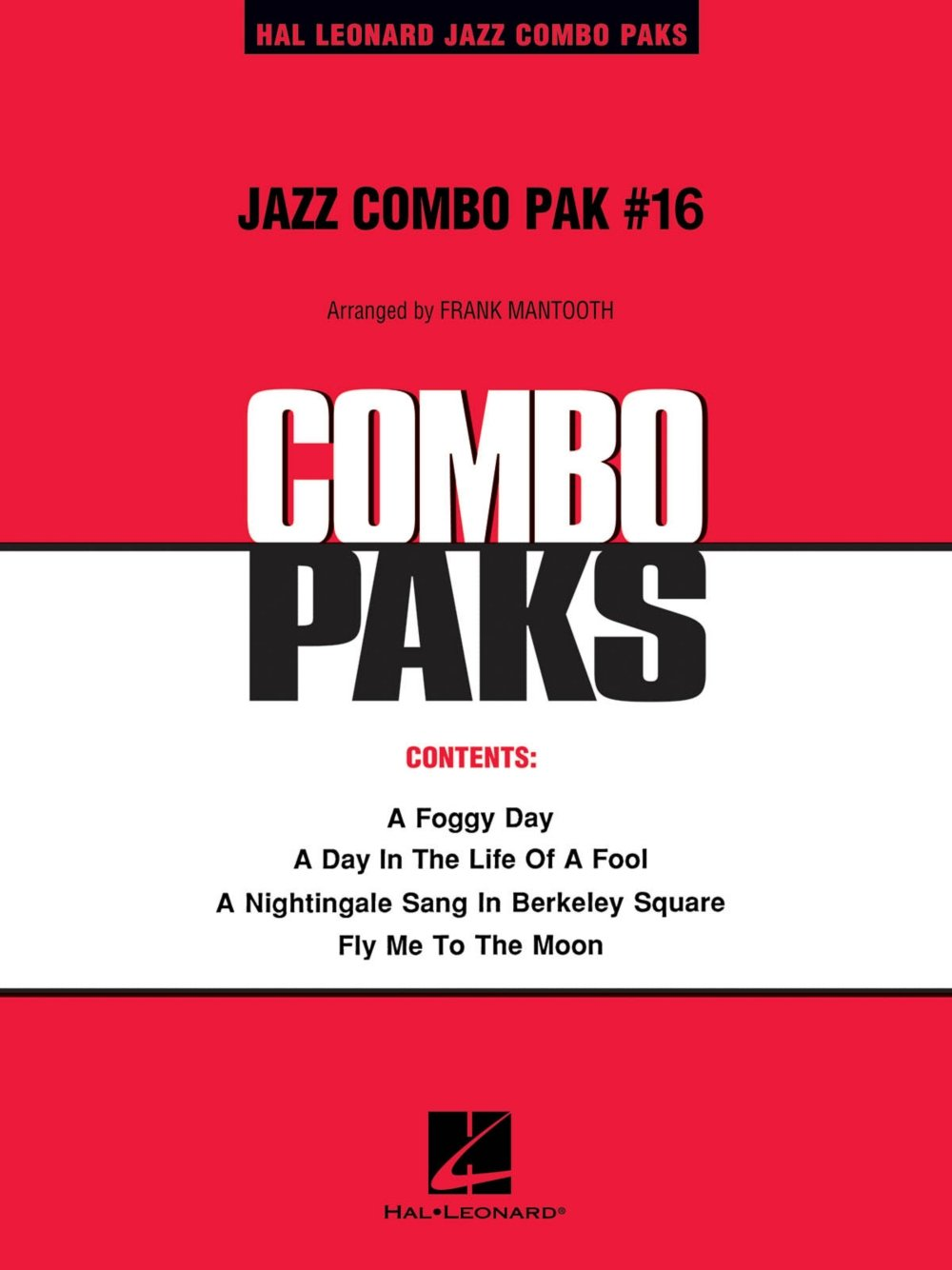 Read Online Hal Leonard Jazz Combo Pak #16 (with audio download) Jazz Band Level 3 Arranged by Frank Mantooth pdf