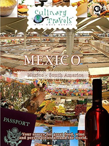(Culinary Travels - Mexico - Mexican Memories)