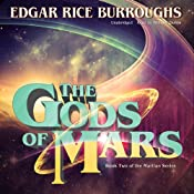 The Gods of Mars: The Martian Series, Book 2 | Edgar Rice Burroughs
