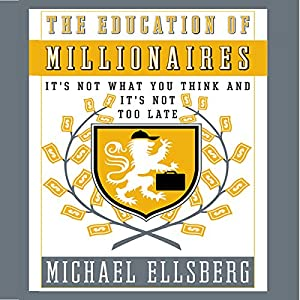 The Education of Millionaires Audiobook