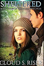 Sheltered (The Achlivan Cycle) (Volume 3)