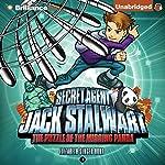 The Puzzle of the Missing Panda: China: Secret Agent Jack Stalwart, Book 7   Elizabeth Singer Hunt