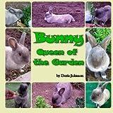 img - for Bunny, Queen of the Garden book / textbook / text book