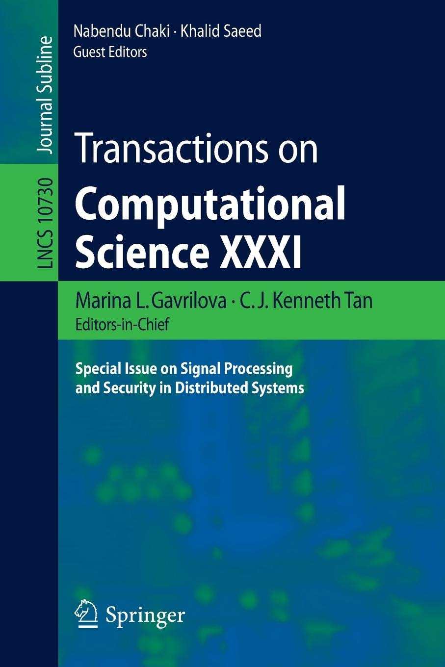 Download Transactions on Computational Science XXXI: Special Issue on Signal Processing and Security in Distributed Systems (Lecture Notes in Computer Science) pdf epub