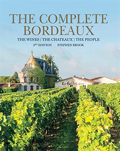 The Complete Bordeaux by Brook Stephen