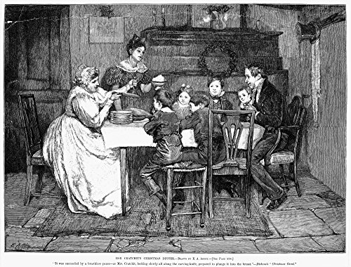 Dickens Christmas Carol 1843 Bob CratchitS Christmas Dinner Engraving After Edwin Austin Abbey For Charles Dickens A Christmas Carol C1880 Poster Print by (18 x 24) (Dinner Dickens Christmas)