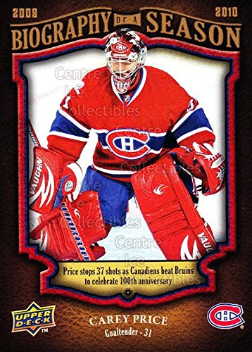 (CI) Carey Price Hockey Card 2009-10 Upper Deck Biography of a Season 15 Carey Price
