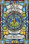 Jack Glass : L'Histoire d'un meurtrier par Roberts