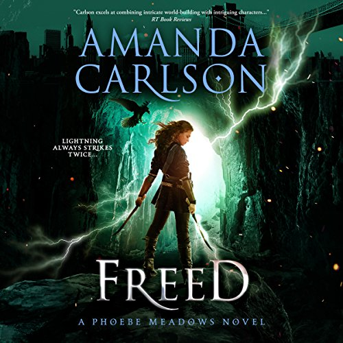 Freed: Phoebe Meadows, Book 2