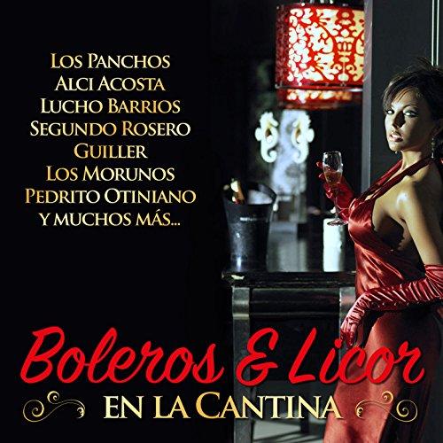 ... Boleros & Licor en la Cantina