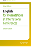 English for Presentations at International Conferences (English for Academic Research)